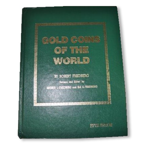 "Catálogo de monedas de oro: ""Gold coins of the world: Complete from 600 A.D. to the present"""